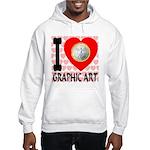 I Love Graphic Art Hooded Sweatshirt