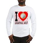 I Love Graphic Art Long Sleeve T-Shirt