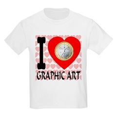 I Love Graphic Art T-Shirt