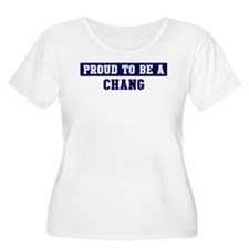 Proud to be Chang T-Shirt