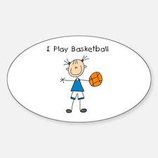 Girl I Play Basketball Oval Decal