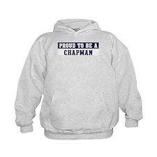 Proud to be Chapman Hoodie