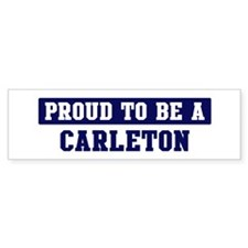 Proud to be Carleton Bumper Bumper Sticker