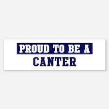 Proud to be Canter Bumper Bumper Bumper Sticker