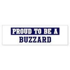 Proud to be Buzzard Bumper Bumper Sticker