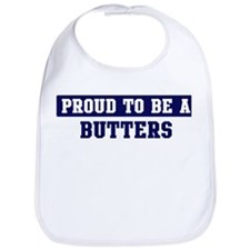 Proud to be Butters Bib