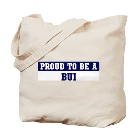 Proud to be Bui Tote Bag
