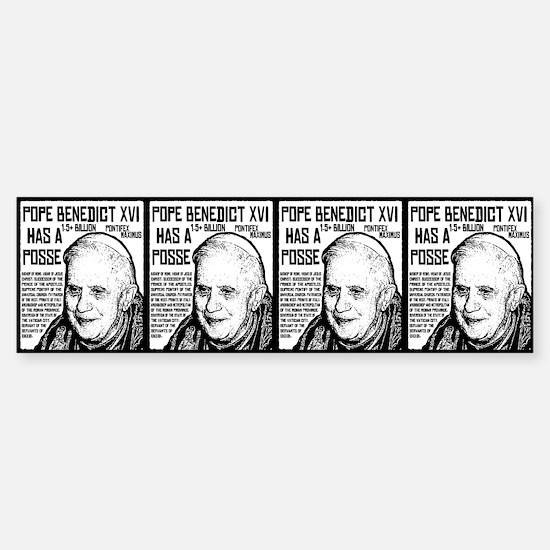 The Pope Has A Posse Bumper Bumper Bumper Sticker
