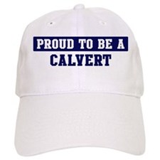 Proud to be Calvert Baseball Cap