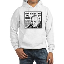 The Pope Has A Posse Hoodie