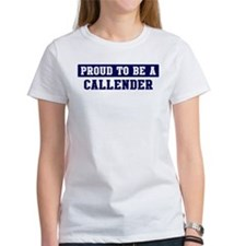 Proud to be Callender Tee