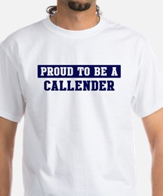 Proud to be Callender Shirt