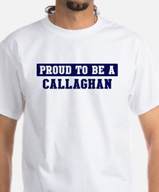 Proud to be Callaghan Shirt