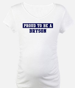 Proud to be Bryson Shirt