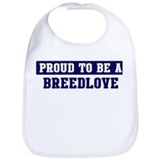 Proud to be Breedlove Bib