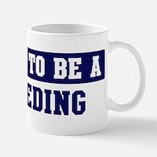 Proud to be Breeding Mug