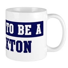 Proud to be Braxton Mug