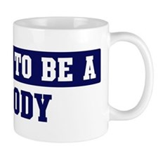 Proud to be Brody Mug