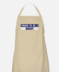 Proud to be Brody BBQ Apron