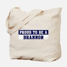 Proud to be Brannon Tote Bag