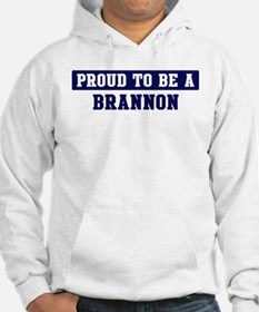 Proud to be Brannon Hoodie