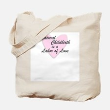 Labor of Love Tote Bag