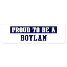 Proud to be Boylan Bumper Bumper Sticker