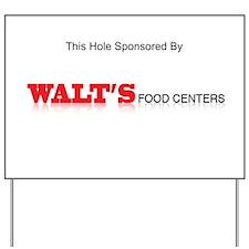 Walt's Food Center Sponsorship Sign