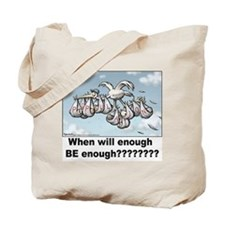 Overpopulation...when will en Tote Bag