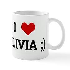 I Love OLIVIA ;) Mug