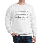 Benjamin Franklin 21 Sweatshirt