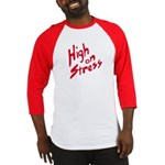 High On Stress Baseball Jersey