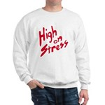 High On Stress Sweatshirt
