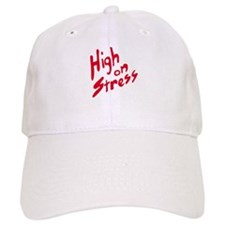 High On Stress Baseball Cap