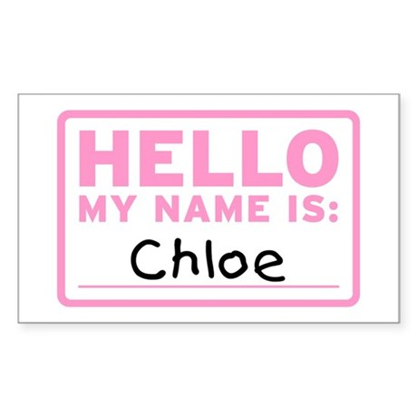 Hello My Name Is: Chloe - Sticker (10 pack)