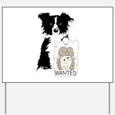Sheep Wanted Yard Sign