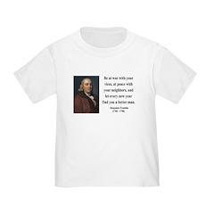 Benjamin Franklin 24 Toddler T-Shirt