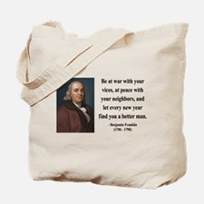 Benjamin Franklin 24 Tote Bag