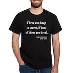 Benjamin Franklin 25 Dark T-Shirt