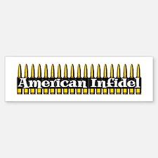 American Infidel (Bullets) Bumper Bumper Bumper Sticker