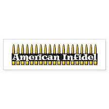 American Infidel (Bullets) Bumper Bumper Sticker