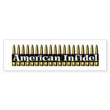 American Infidel (Bullets) Bumper Car Sticker