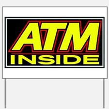 ATM Yard Sign