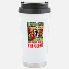 YOU MUST OBEY THE QUEEN Stainless Steel Travel Mug