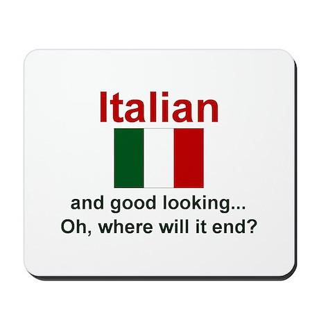 Good Looking Italian Mousepad