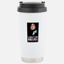 I DON'T DO DRAMA Stainless Steel Travel Mug