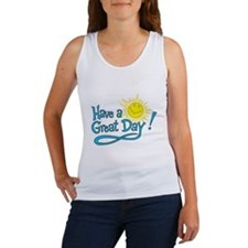 Have a Great Day Women's Tank Top