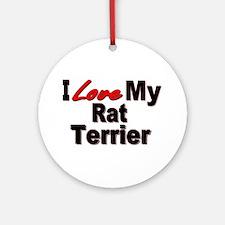 I Love My Rat Terrier Ornament (Round)