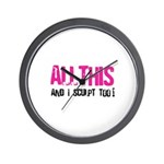 All This And I Sculpt too! Wall Clock