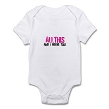 All This And I Weave too! Infant Bodysuit